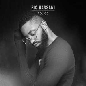 Ric Hassani - Police (Prod. by Doron Clinton)